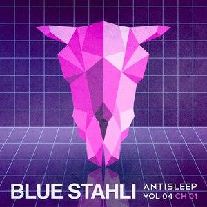 Blue Stahli альбом Antisleep Vol. 04 (Ch. 01)