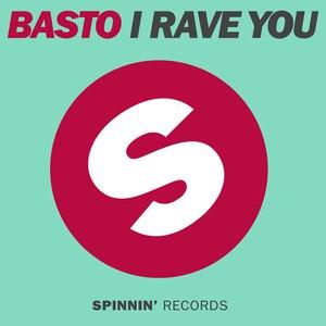 Basto альбом I Rave You