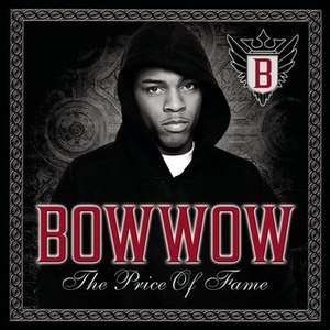 Bow Wow альбом The Price Of Fame