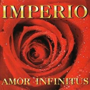 Imperio альбом Amor Infinitus