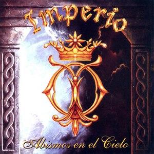 Imperio альбом Abismos En El Cielo