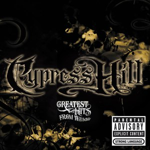 Cypress Hill альбом Greatest Hits From The Bong