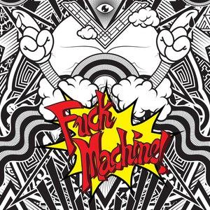 Mindless Self Indulgence альбом Fuck Machine