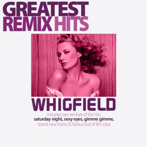 Whigfield альбом Greatest Remix Hits