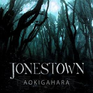 Jonestown альбом Aokigahara