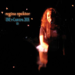 Regina Spektor альбом Live In California 2006 EP