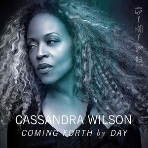 Cassandra Wilson альбом Coming Forth By Day
