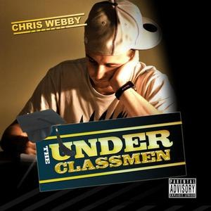 Chris Webby альбом The Underclassmen