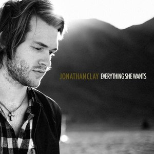 Jonathan Clay альбом Everything She Wants