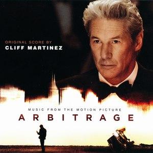 Cliff Martinez альбом Arbitrage