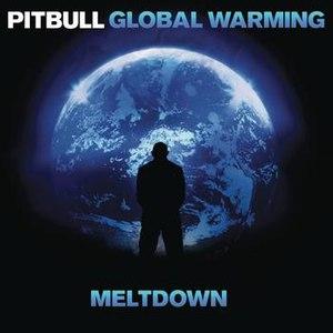 Pitbull альбом Global Warming: Meltdown (Deluxe Version)