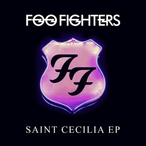 Foo Fighters альбом Saint Cecilia EP