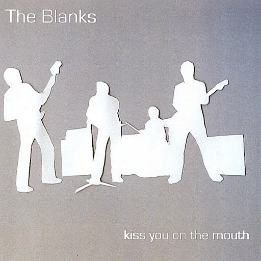 The Blanks альбом Kiss You On The Mouth