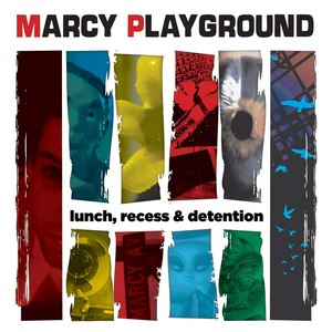 Marcy Playground альбом Lunch, Recess & Detention