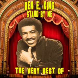 Ben E. King альбом Stand By Me - The Very Best Of (Re-Recorded / Remastered Versions)