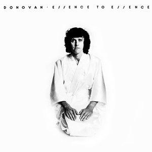 Donovan альбом Essence to Essence
