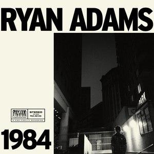 Ryan Adams альбом 1984