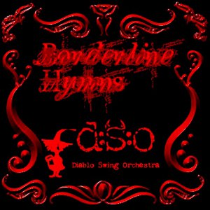 Diablo Swing Orchestra альбом Borderline Hymns
