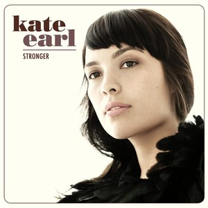 Kate Earl альбом Stronger