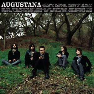 Augustana альбом Can't Love, Can't Hurt  (Deluxe Version)