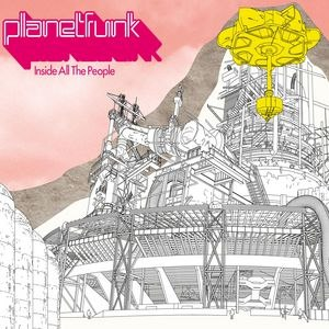 Planet Funk альбом Inside All the People