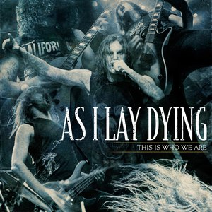 As I Lay Dying альбом This Is Who We Are
