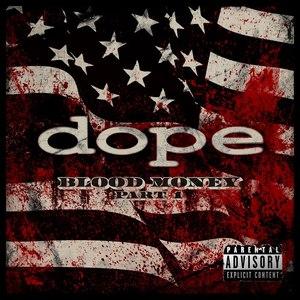 Dope альбом Blood Money