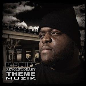 R-Swift альбом Revolutionary Theme Muzik