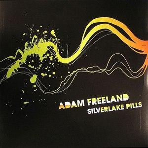 Adam Freeland альбом Silverlake Pills