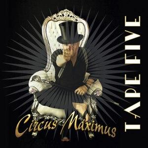Tape Five альбом Circus Maximus
