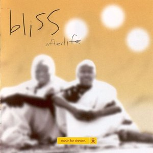 Bliss альбом Afterlife