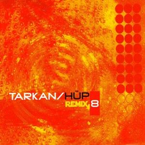 Tarkan альбом Hüp (Remix)