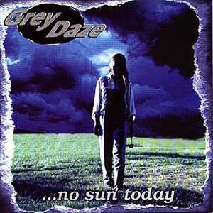 Grey Daze альбом ...No Sun Today