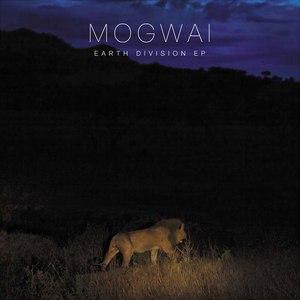 Mogwai альбом Earth Division
