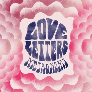 Metronomy альбом Love Letters - Track by Track