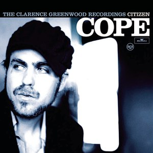 Citizen Cope альбом The Clarence Greenwood Recordings