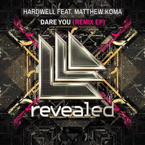 Hardwell альбом Dare You (Remix EP)
