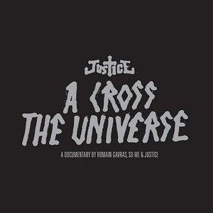 Justice альбом A Cross The Universe