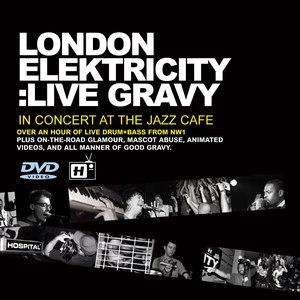 London Elektricity альбом Live Gravy