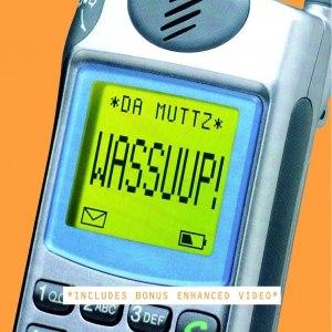 Альбом Da Muttz Wassuup!