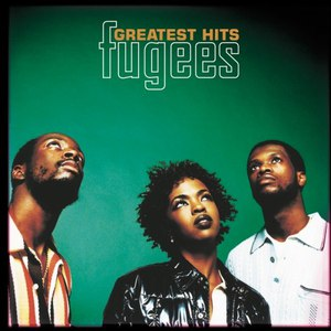 Fugees альбом Fugees: Greatest Hits