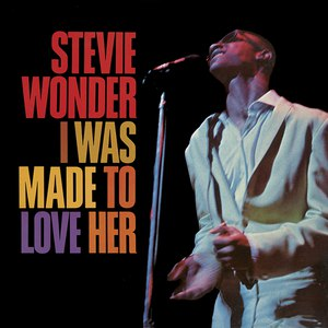 Stevie Wonder альбом I Was Made to Love Her