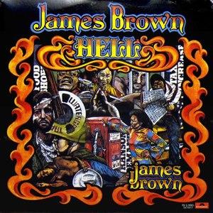 James Brown альбом Hell