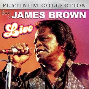 James Brown альбом Best of James Brown Live