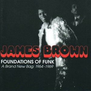 James Brown альбом Foundations Of Funk