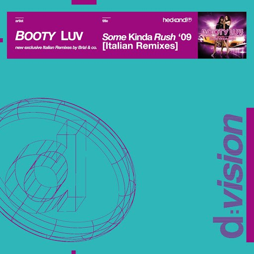 Booty Luv альбом Some Kinda Rush '09 Italian Remixes