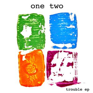 One Two альбом Trouble EP