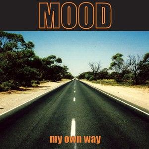 Mood альбом My Own Way