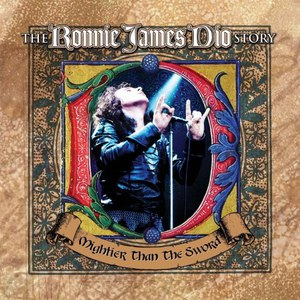 Dio альбом The Ronnie James Dio Story - Mightier Than The Sword