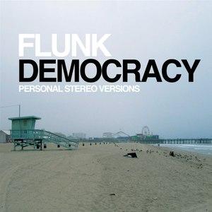 Flunk альбом Democracy (Personal Stereo Versions)